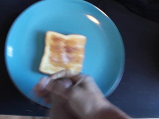 Big jizm stream On Toast For Breakfast