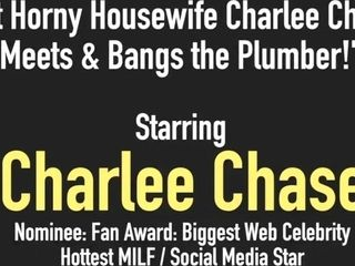Warm wild Housewife Charlee haunt Meets & romps the Plumber!